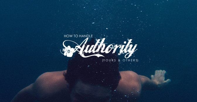 How to Handle Authority: Yours and Others | Jay Fesperman (1/3)