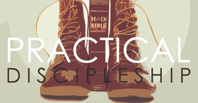 Practical Discipleship | Jay Fesperman (3/3)